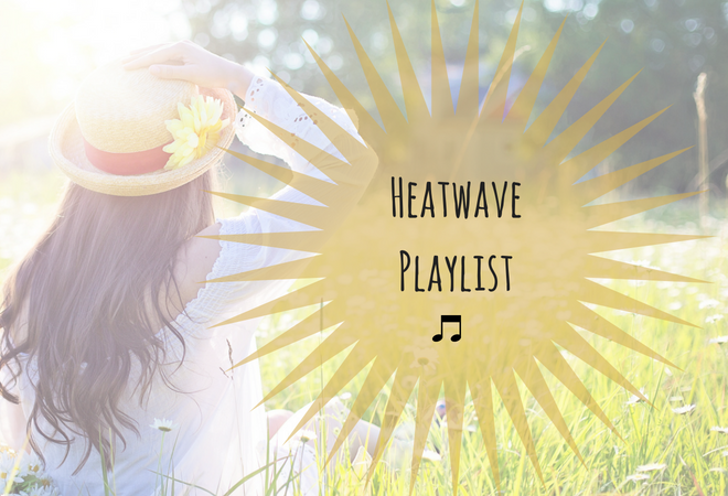 10 Songs Hotter Than A Heatwave