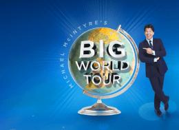Michael McIntyre's Big World Tour