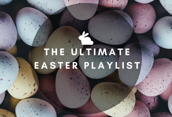 The Ultimate Easter Playlist
