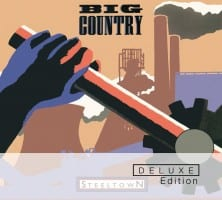 Big Country - 30th Anniversary Deluxe Edition of Steeltown