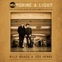 Review: BILLY BRAGG & JOE HENRY – Shine A Light