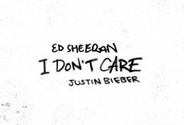 Ed Sheeran & Justin Bieber New Track 'I Don't Care'