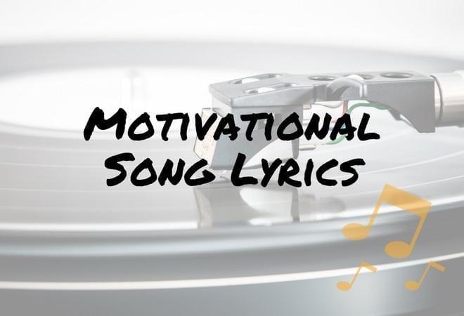 motivational song lyrics