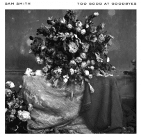Sam Smith New Single 'Too Good At Goodbyes' Out Now