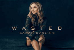 Sarah Darling Teases New Single 'Wasted'
